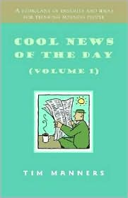 Cool News of the Day: A Stimulant of Insights and Ideas for Thinking Business People