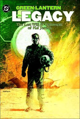 Green Lantern: Legacy - The Last Will and Testament of Hal Jordan