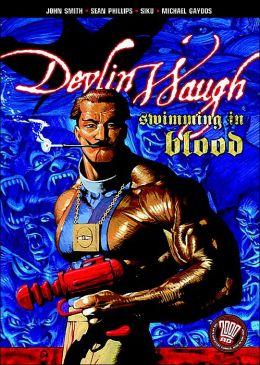 Devlin Waugh: Swimming in Blood