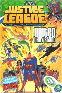 Justice League: Unlimited, Volume 1: United They Stand