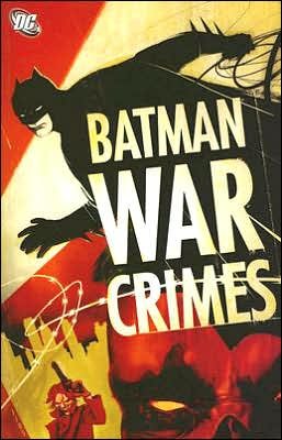 Batman: War Crimes