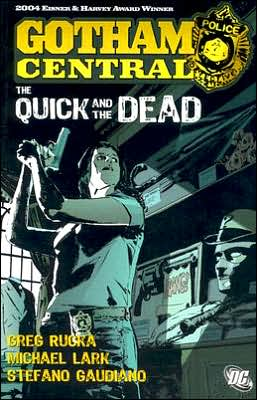 Gotham Central, Volume 4: The Quick and the Dead