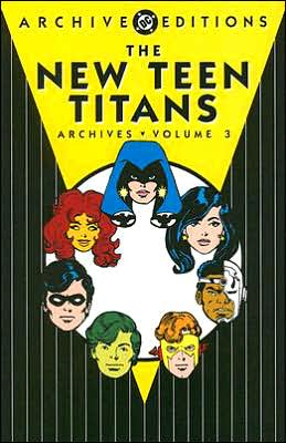 The New Teen Titans - Archives, Volume 3