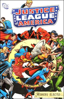 The Justice League of America Hereby Elects...