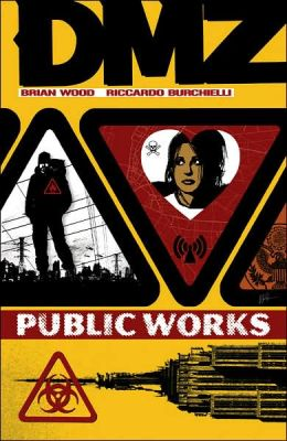 DMZ, Volume 3: Public Works