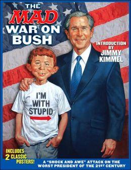 Mad War on Bush