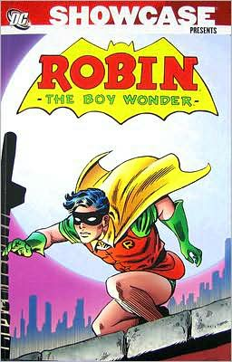 Showcase Presents: Robin the Teen Wonder