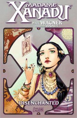 Madame Xanadu: Disenchanted