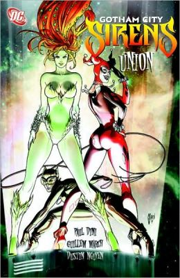 Gotham City Sirens Vol. 1: Union HC