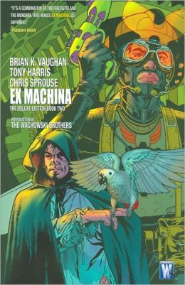 Ex Machina Deluxe Edition, Book Two