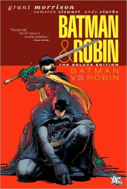Batman and Robin, Volume 2: Batman vs. Robin (Deluxe Edition)