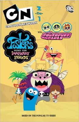 Cartoon Network 2-1: Powerpuff Girls/Foster's Home for Imaginary Friends