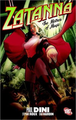 Zatanna, Volume 1: The Mistress of Magic