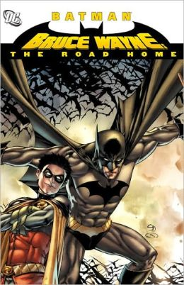 Batman: Bruce Wayne: The Road Home