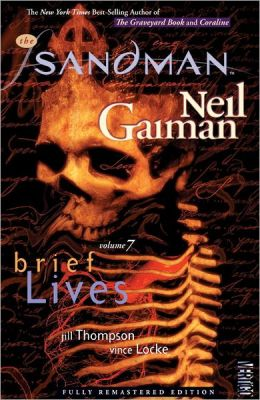 The Sandman, Volume 7: Brief Lives (New Edition)