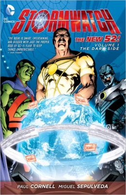Stormwatch Volume 1: The Dark Side (The New 52)