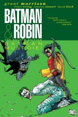 Batman & Robin Volume 3: Batman & Robin Must Die