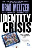 Book Cover Image. Title: Identity Crisis (NOOK Comics with Zoom View), Author: Brad Meltzer