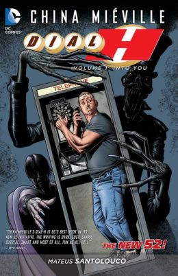 Dial H Vol. 1: Into You (The New 52)