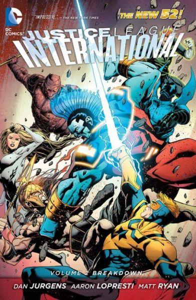 Justice League International Vol. 2: Breakdown (The New 52)