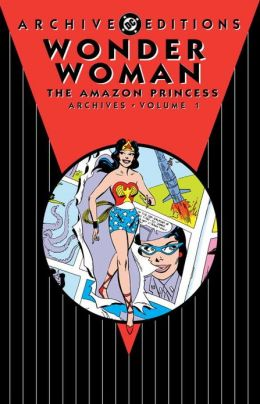 Wonder Woman: The Amazon Princess Archives Vol. 1