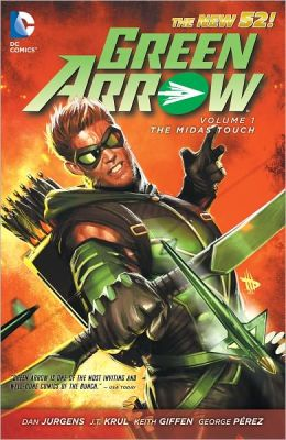 Green Arrow Volume 1: The Midas Touch (The New 52) (NOOK Comics with Zoom View)
