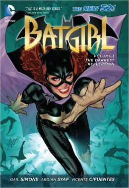 Batgirl Volume 1: The Darkest Reflection (The New 52) (NOOK Comics with Zoom View)