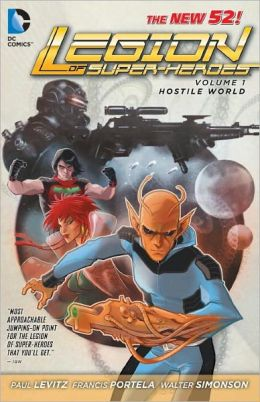 Legion of Super-Heroes Volume 1: Hostile World (The New 52) (NOOK Comics with Zoom View)