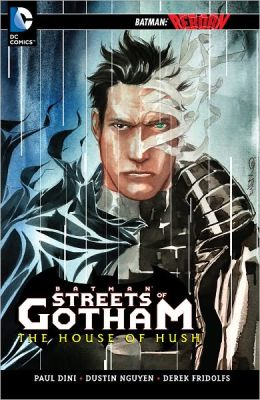 Batman: Streets of Gotham - The House of Hush (NOOK Comics with Zoom View)