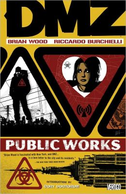 DMZ Volume 3: Public Works (NOOK Comics with Zoom View)