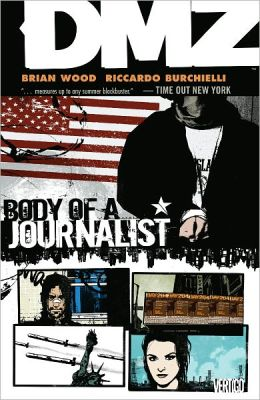 DMZ, Volume 2: Body of a Journalist (NOOK Comics with Zoom View)