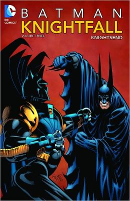 Batman: Knightfall Volume 3: Knightsend (NOOK Comics with Zoom View)