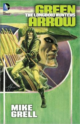 Green Arrow: The Longbow Hunters (NOOK Comics with Zoom View)