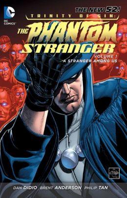 Phantom Stranger Volume 1: A Stranger among Us (The New 52)