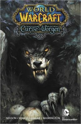 World of Warcraft: Curse of the Worgen (NOOK Comics with Zoom View)