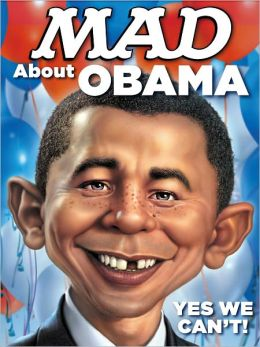 MAD About Obama: Yes We Can't (NOOK Comics with Zoom View)