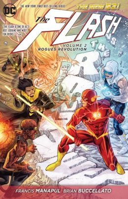 The Flash, Volume 2: Rogues Revolution (The New 52)