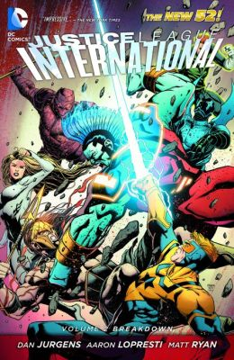 Justice League International Volume 2: Breakdown (NOOK Comics with Zoom View)