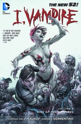 I, Vampire Vol. 2: Rise of the Vampires (NOOK Comics with Zoom View)