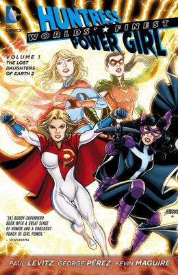 Worlds' Finest Vol. 1: The Lost Daughters of Earth 2