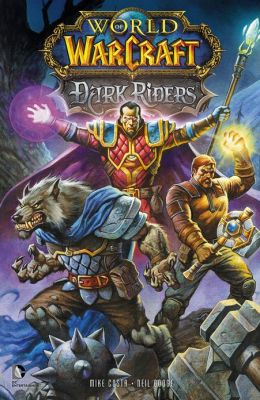 World of Warcraft: Dark Riders (NOOK Comic with Zoom View)