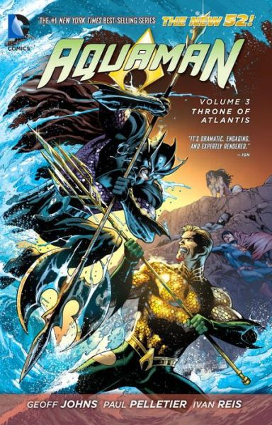 Aquaman Vol. 3: Throne of Atlantis (The New 52)