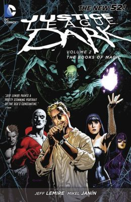Justice League Dark Vol. 2: The Books of Magic (The New 52) (NOOK Comic with Zoom View)