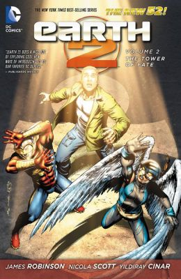 Earth 2 Vol. 2: The Tower of Fate (The New 52) (NOOK Comic with Zoom View)