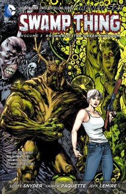 Swamp Thing Vol. 3: Rotworld: The Green Kingdom (NOOK Comic with Zoom View)