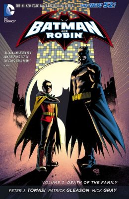 Batman & Robin Vol. 3: Death of the Family (The New 52) (NOOK Comic with Zoom View)