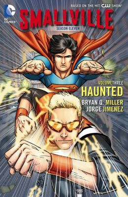Smallville Season 11 Vol. 3: Haunted (NOOK Comic with Zoom View)