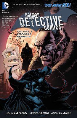Batman - Detective Comics Vol. 3: Emperor Penguin (NOOK Comic with Zoom View)