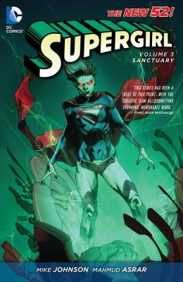 Supergirl Vol. 3: Sanctuary (The New 52) (NOOK Comic with Zoom View)