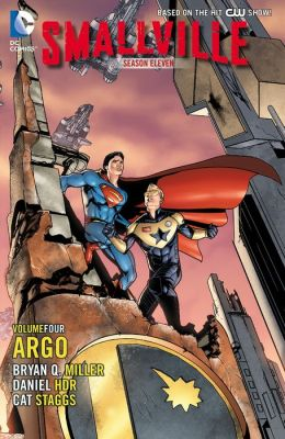 Smallville Season 11 Vol. 4: Argo (NOOK Comic with Zoom View)